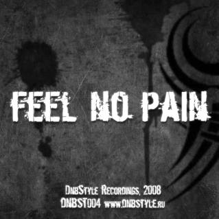 DNBST004 - Feel No Pain - DnbStyle Recordings