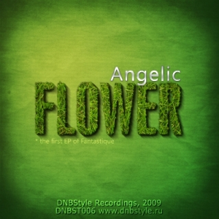 DNBST006 - Angelic Flower - DnbStyle Recordings