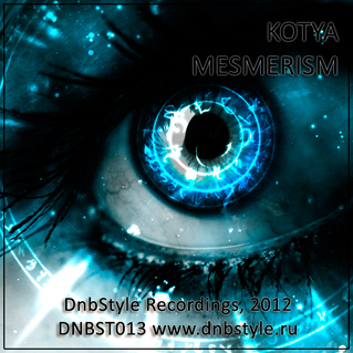DNBST013 - Mesmerism - DnbStyle Recordings